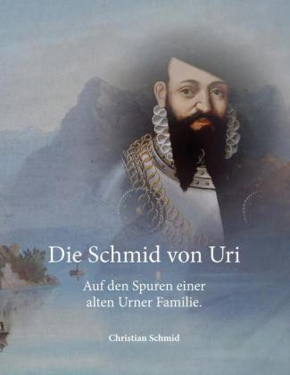 Die Schmid von Uri