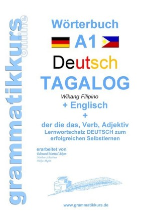 Wörterbuch Deutsch - Tagalog - Englisch A1