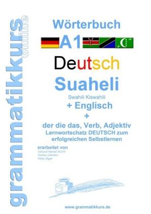 Wörterbuch Deutsch - Suaheli Kiswahili - Englisch