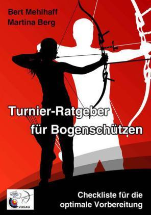 Turnier-Ratgeber für Bogenschützen