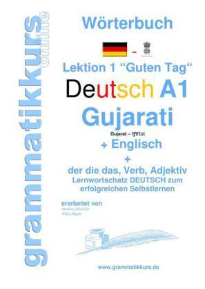 Wörterbuch Deutsch - Gujarati - Englisch Niveau A1