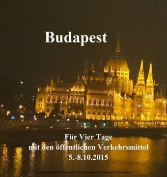 Budapest ohne Touristen-Bus