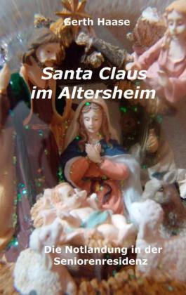 Santa Claus im Altersheim