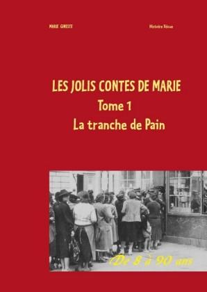 Les jolis contes de Marie - La tranche de pain