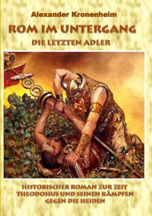 Rom im Untergang - Sammelband 2: Die letzten Adler