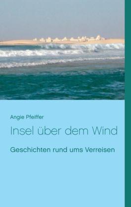 Insel über dem Wind