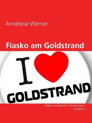 Fiasko am Goldstrand