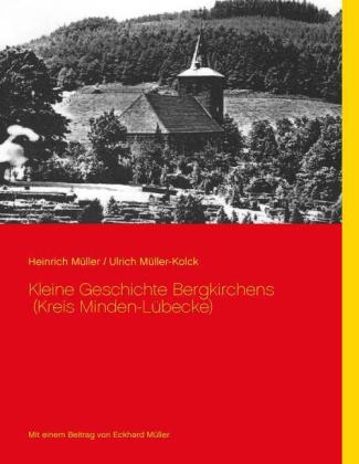 Kleine Geschichte Bergkirchens (Kreis Minden-Lübecke)