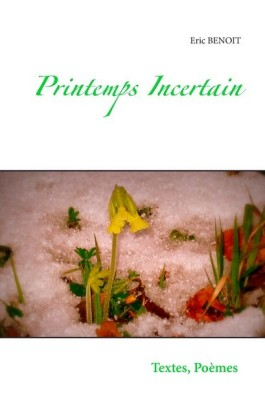 Printemps incertain