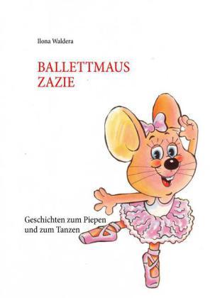 Ballettmaus Zazie