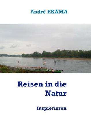Reisen in die Natur
