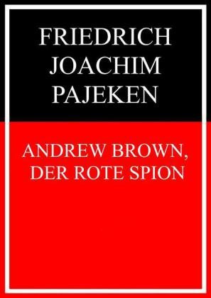 Andrew Brown, der rote Spion