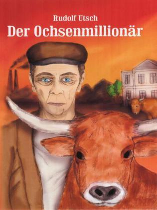 Der Ochsenmillionär