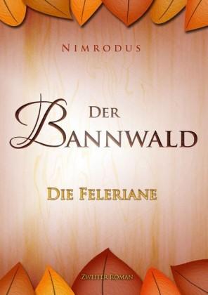 Der Bannwald Teil 2