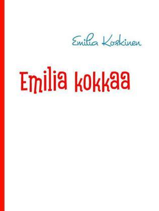 Emilia kokkaa