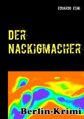 Der Nackigmacher