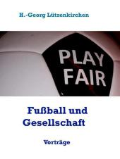 Fußball und Gesellschaft.