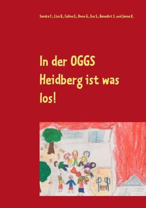 In der OGGS Heidberg ist was los!