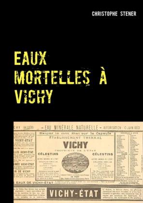 Eaux mortelles à Vichy