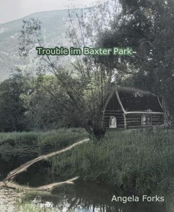 Trouble im Baxter Park