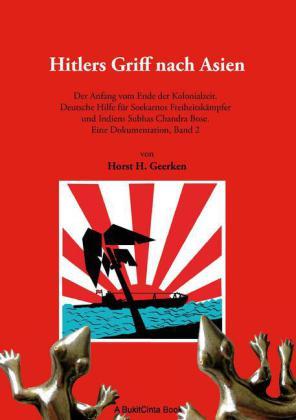 Hitlers Griff nach Asien 2