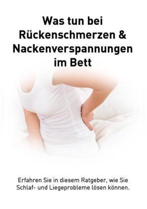 Rückenschmerzen und Verspannungen im Bett