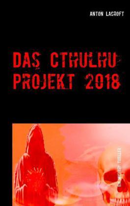 Das Cthulhu Projekt 2018