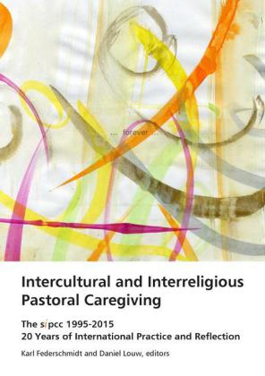 Intercultural and Interreligious Pastoral Caregiving