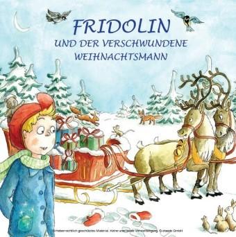 Fridolin und der verschwundene Weihnachtsmann