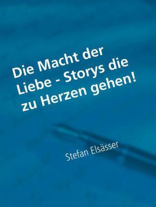 Die Macht der Liebe - Storys die zu Herzen gehen!