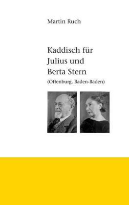 Kaddisch für Julius und Berta Stern