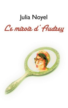 Le miroir d'Audrey