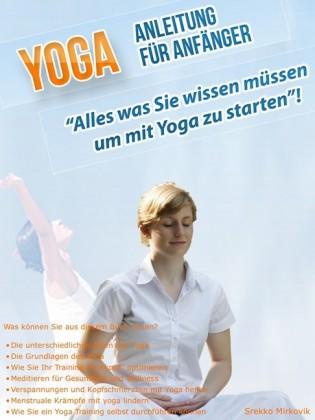 Yoga Anleitung für Anfänger