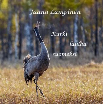 Kurki laulaa suomeksi