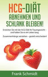 hCG-Diät: abnehmen und schlank bleiben!