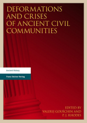 Deformations and Crises of Ancient Civil Communities