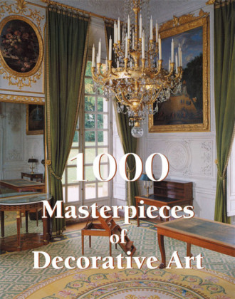 1000 Masterpieces of Decorative Art