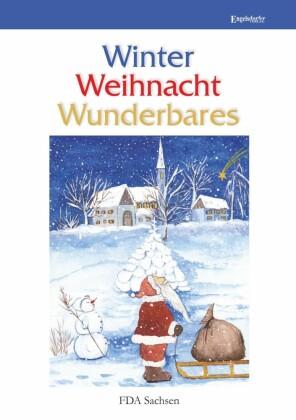 Winter - Weihnacht - Wunderbares