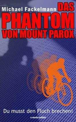 DAS PHANTOM VON MOUNT PAROX