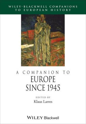 A Companion to Europe Since 1945
