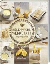 Bienenwachs Werkstatt Cover
