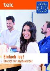 Einfach los! Deutsch für Asylbewerber. Für Kursteilnehmer, m. 2 Audio-CDs Cover