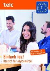 Einfach los! Deutsch für Asylbewerber. Für Kursleitende, m. 2 Audio-CDs Cover