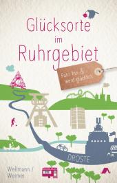 Glücksorte im Ruhrgebiet Cover