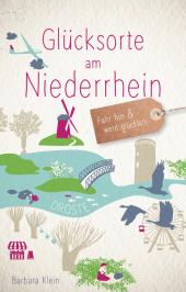 Glücksorte am Niederrhein Cover