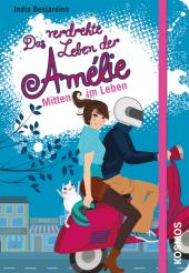 Das verdrehte Leben der Amélie - Mitten im Leben Cover
