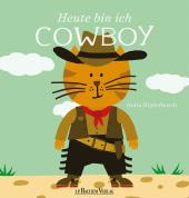 Heute bin ich Cowboy Cover