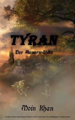 Tyran der Auserwählte