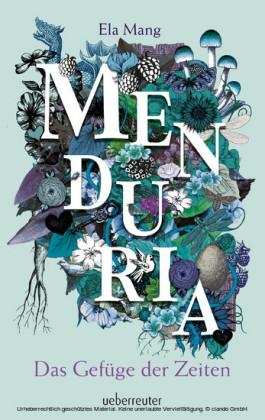 Menduria - Das Gefüge der Zeiten (Bd. 2)