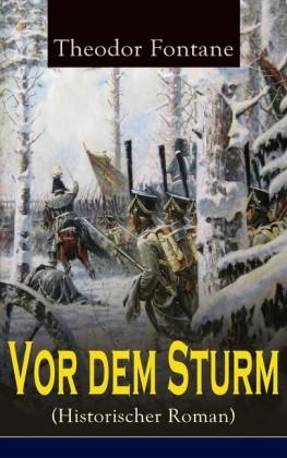 Vor dem Sturm (Historischer Roman)